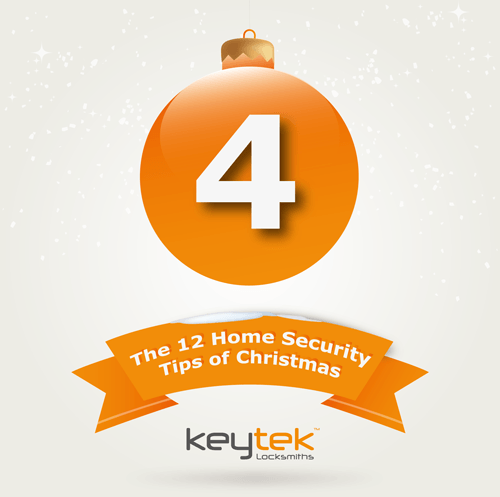 Tip 4 of The 12 Home Security Tips of Christmas...