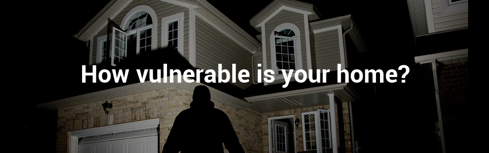 How Vulnerable is your home