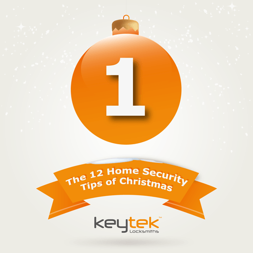 Tip 1 of The 12 Home Security Tips of Christmas...