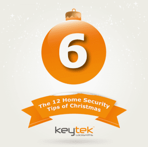 Tip 6 of The 12 Home Security Tips of Christmas...