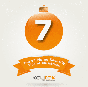 Tip 7 of The 12 Home Security Tips of Christmas...